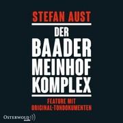 Der Baader-Meinhof-Komplex. Feature mit Original-Tondokumenten