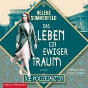 Polizeiärztin Magda Fuchs - Das Leben, ein ewiger Traum (Polizeiärztin Magda Fuchs-Serie 1)