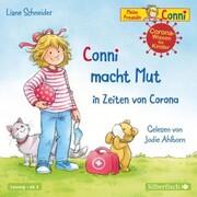 Conni macht Mut in Zeiten von Corona (Meine Freundin Conni - ab 3)