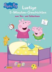 Peppa Pig - Lustige 5-Minuten-Geschichten