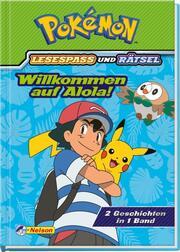 Pokémon: Willkommen auf Alola! - 2 Geschichten in 1 Band