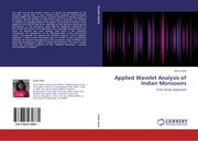 Applied Wavelet Analysis of Indian Monsoons