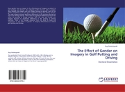 The Effect of Gender on Imagery in Golf Putting and Driving