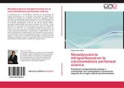 Neoadyuvancia intraperitoneal en la carcinomatosis peritoneal ovarica