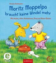 Moritz Moppelpo braucht keine Windel mehr (Enhanced E-Book)