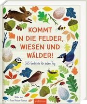 Kommt in die Felder, Wiesen und Wälder! - Cover