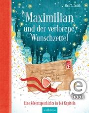 Maximilian und der verlorene Wunschzettel