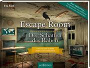 Escape Room - Der Schatten des Raben