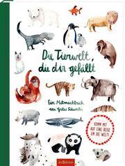Die Tierwelt, die dir gefällt! - Cover