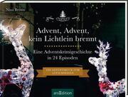 Advent, Advent kein Lichtlein brennt