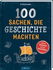 100 Sachen, die Geschichte machten
