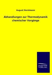 Abhandlungen zur Thermodynamik chemischer Vorgänge