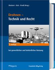 Drohnen - Technik, Recht, Nutzen und Trends