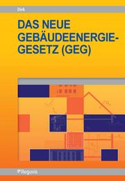 Das neue Gebäudeenergiegesetz (GEG)