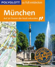 München zu Fuß entdecken