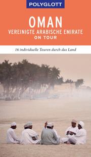 POLYGLOTT on tour Oman & Vereinigte Arabische Emirate
