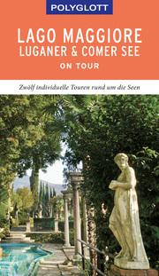 POLYGLOTT on tour Lago Maggiore, Luganer & Comer See