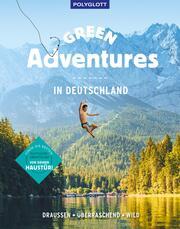 Green Adventures in Deutschland