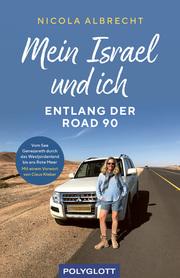Mein Israel und ich - entlang der Road 90