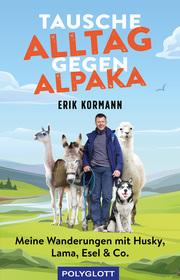 Tausche Alltag gegen Alpaka