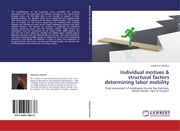 Individual motives & structural factors determining labor mobility