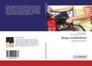 Biogas and Biodiesel