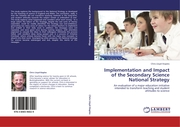 Implementation and Impact of the Secondary Science National Strategy