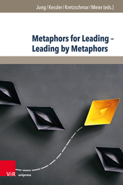 Metaphors for Leading - Leading by Metaphors