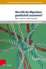 Was hält die Migrationsgesellschaft zusammen?