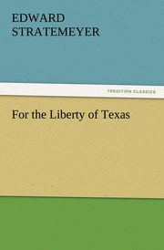 For the Liberty of Texas