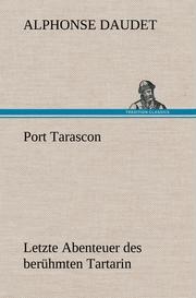 Port Tarascon - Letzte Abenteuer des berühmten Tartarin