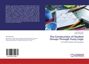 The Construction of Student Groups Through Fuzzy Logic