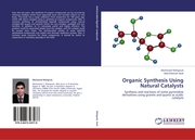 Organic Synthesis Using Natural Catalysts
