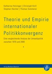 Theorie und Empirie internationaler Politikkonvergenz