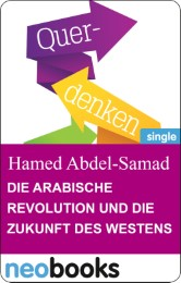 Die arabische Revolution und die Zukunft des Westens.