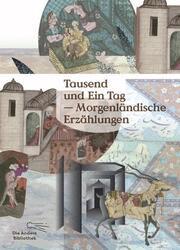 Tausend und Ein Tag - Morgenländische Erzählungen