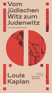 Vom jüdischen Witz zum Judenwitz