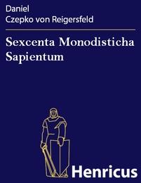 Sexcenta Monodisticha Sapientum