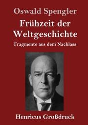 Frühzeit der Weltgeschichte (Großdruck)