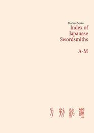 Index of Japanese Swordsmiths A-M