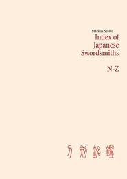 Index of Japanese Swordsmiths N-Z