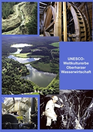UNESCO-Weltkulturerbe Oberharzer Wasserwirtschaft