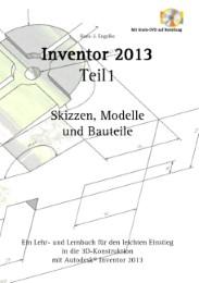Inventor 2013, Teil 1