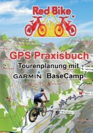 GPS Praxisbuch - Tourenplanung mit Garmin BaseCamp - Cover