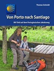 Von Porto nach Santiago