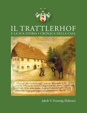 Il Trattlerhof e la sua storia