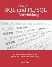 ORACLE SQL und PL/SQL Entwicklung