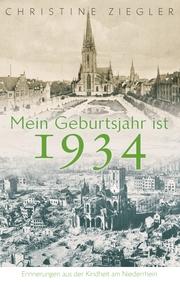Mein Geburtsjahr ist 1934