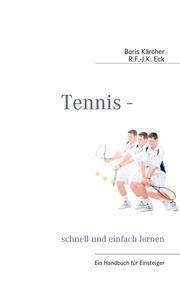 Tennis - schnell und einfach lernen