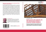 Aplicación del método de los elementos finitos a uniones metal-madera